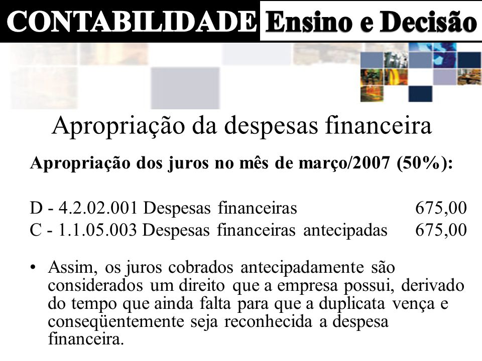 Lançamentos de financiamentos Contabilização no momento do empréstimo D - 1.1.01.002 Bancos50.000,00 C - 2.1.02.003 Financiamentos a pagar50.000,00 D - 4.2.02.001 Despesas financeiras 120,00 C - 1.1.01.002 Bancos 120,00