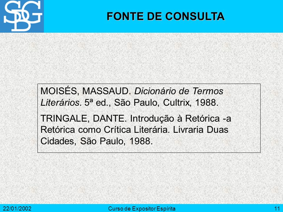 22/01/2002Curso de Expositor Espírita11 MOISÉS, MASSAUD.