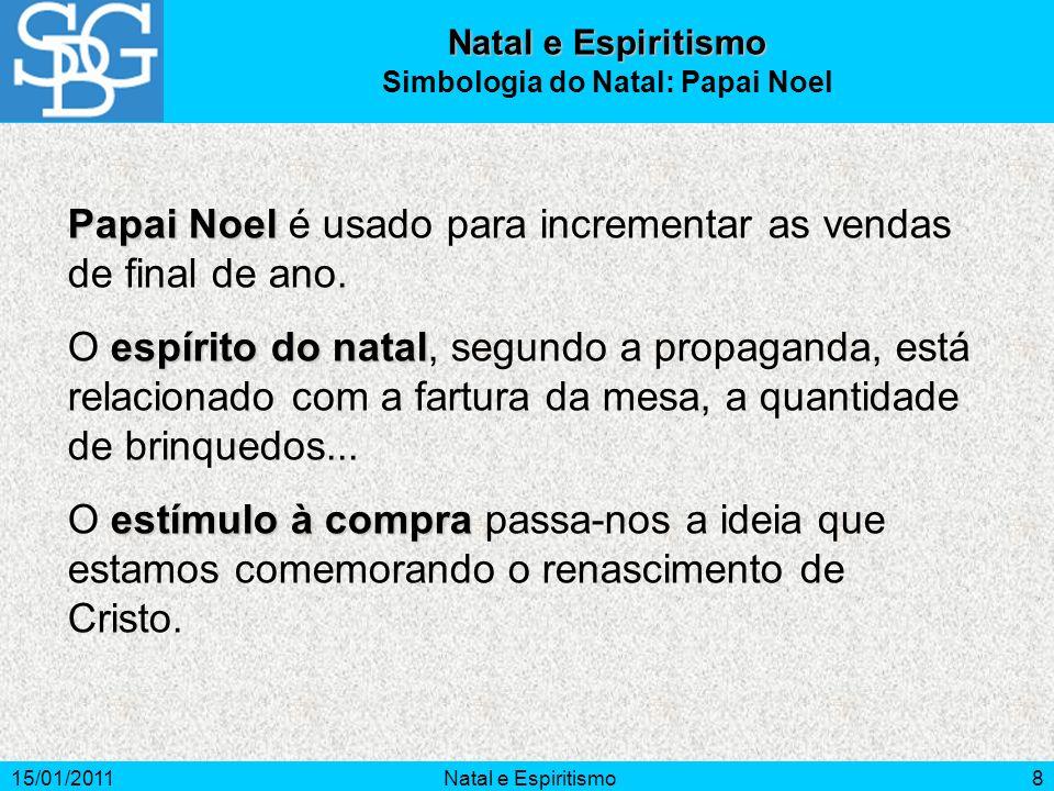 15/01/2011Natal e Espiritismo9 espírito do Natal O espírito do Natal é a revivescência dos ensinamentos de Jesus.
