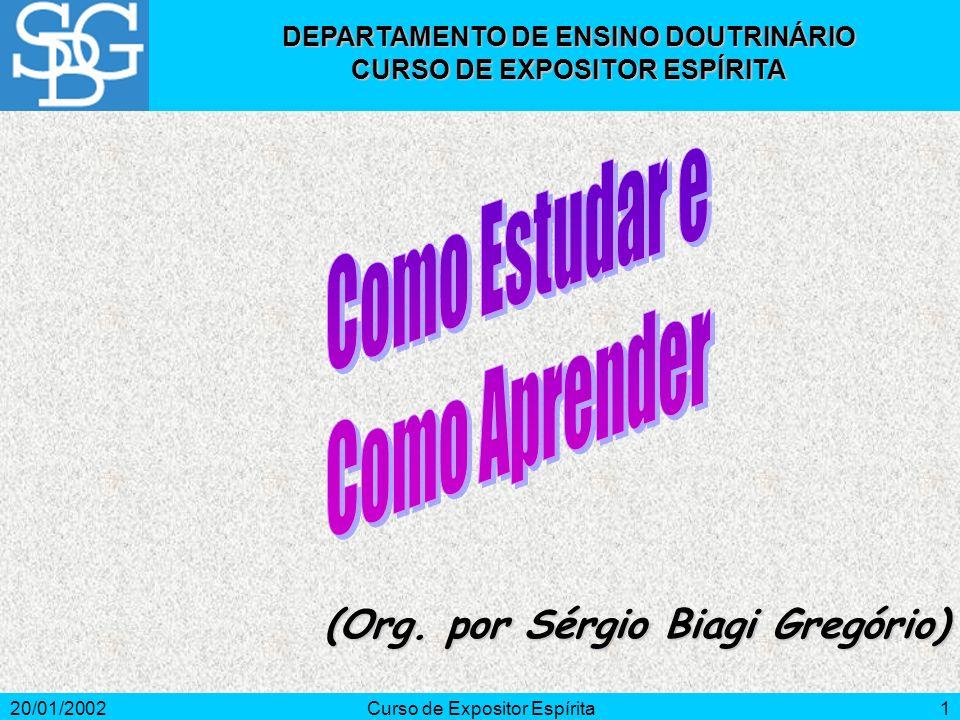 20/01/2002Curso de Expositor Espírita1 (Org.