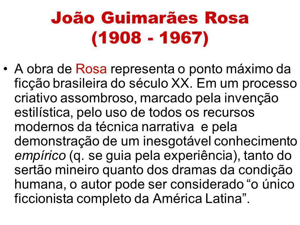 A obra de Rosa representa o ponto máximo da ficção brasileira do século XX. Em um processo criativo assombroso, marcado pela invenção estilística, pel