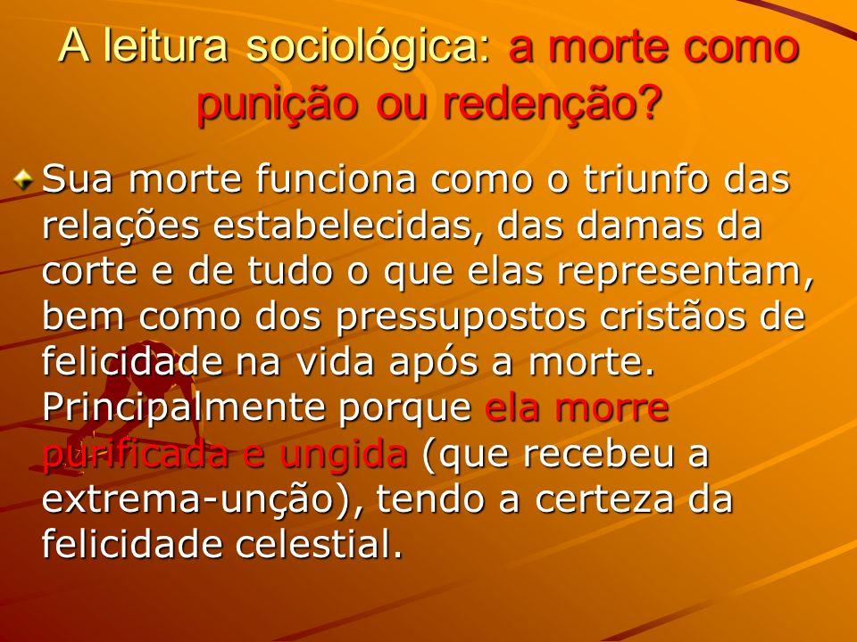 A leitura sociológica: a morte como punição ou redenção.