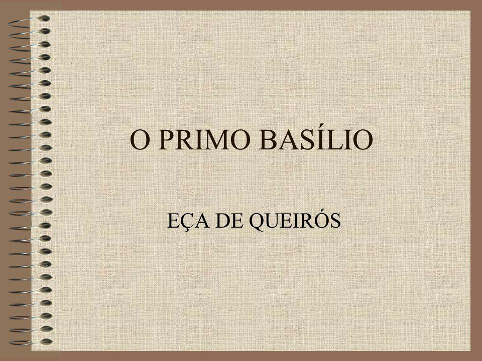 O PRIMO BASÍLIO EÇA DE QUEIRÓS