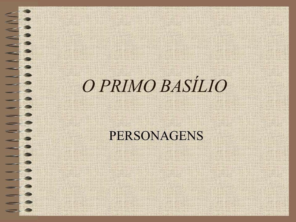 O PRIMO BASÍLIO PERSONAGENS