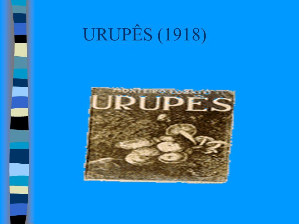 URUPÊS (1918)