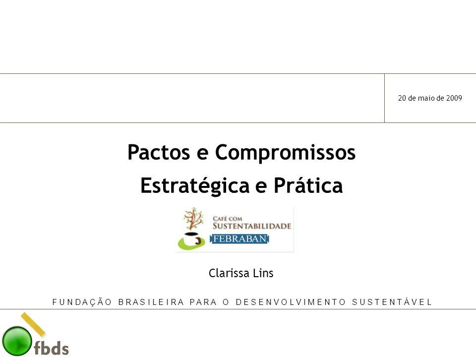 2 Contexto Principais Iniciativas Voluntárias 20021995 Pacto Global Princípios do Equador Pacto pela Integridade e Contra a Corrupção 2006set/2000 Metas do Milênio jun/2000 20 de maio de 2009 UNEPFI 1997 Protocolo Verde 2005/2006 Princípios para o Investimento Responsável (PRI) 2008 Revisão do Protocolo Verde Revisão dos Princípios do Equador