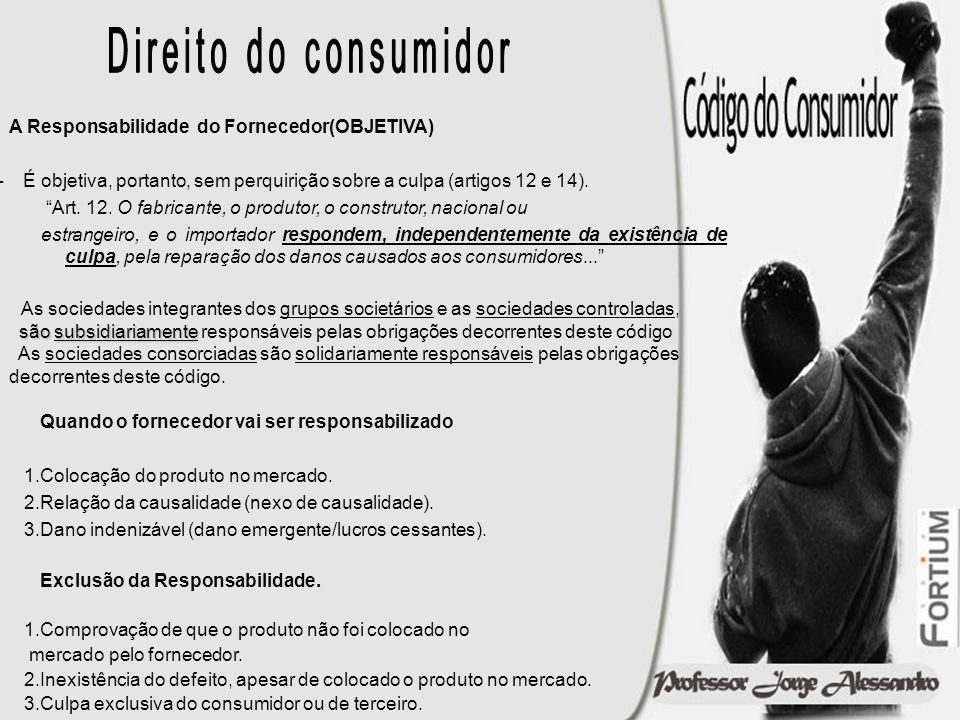 RESPONSABILIZAÇÃO DIRETA DO FORNECEDOR IMEDIATO Responsabilização direta do fornecedor.