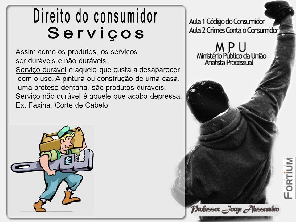 Assim como os produtos, os serviços ser duráveis e não duráveis. Serviço durável é aquele que custa a desaparecer com o uso. A pintura ou construção d