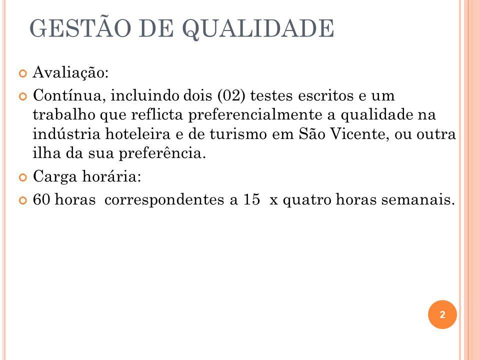 GESTÃO DE QUALIDADE Os pontos chaves para a implementação da gestão de qualidade total 1.