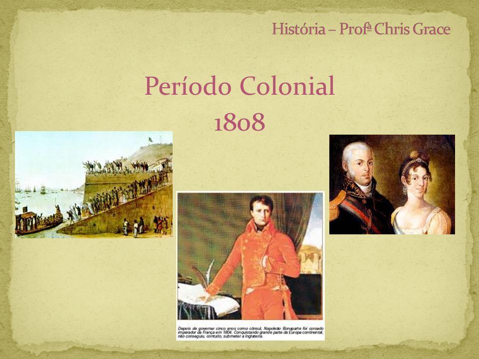 Período Colonial 1808