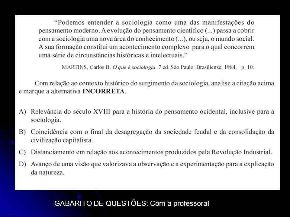 GABARITO DE QUESTÕES: Com a professora!