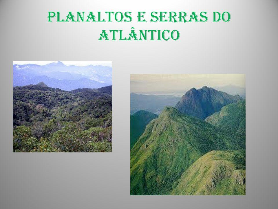 Planaltos e serras do atlântico
