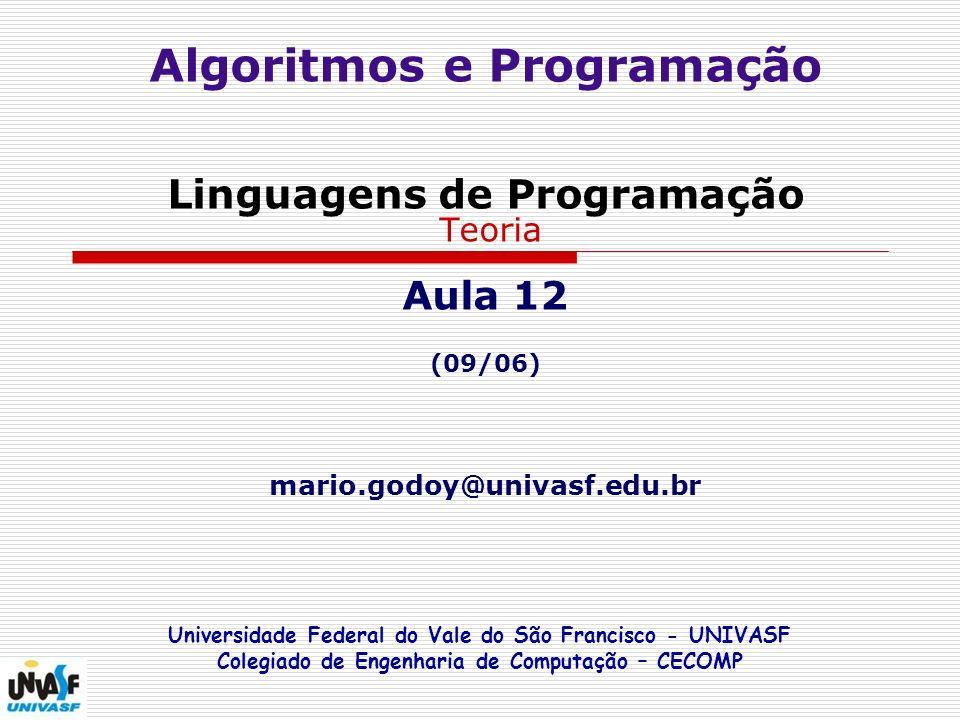 FUNÇÕES Universidade Federal do Vale do São Francisco - UNIVASF Colegiado de Engenharia de Computação – CECOMP