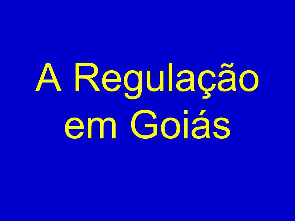 A Regulação em Goiás