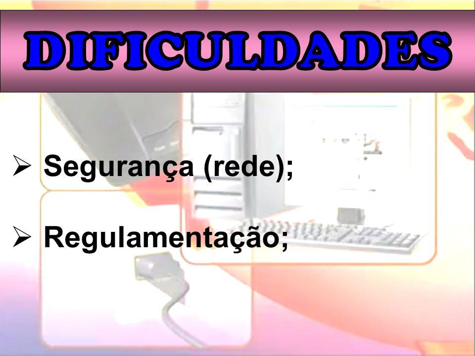 Segurança (rede); Regulamentação;