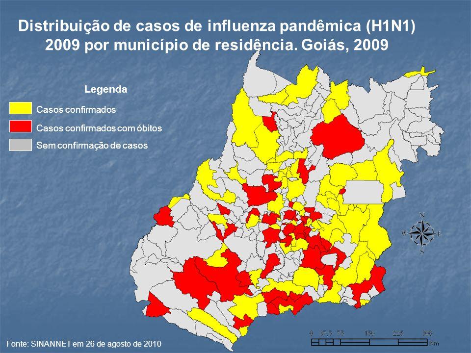 Casos confirmados Casos confirmados com óbitos Sem confirmação de casos Legenda Fonte: SINANNET em 26 de agosto de 2010 Distribuição de casos de influenza pandêmica (H1N1) 2009 por município de residência.