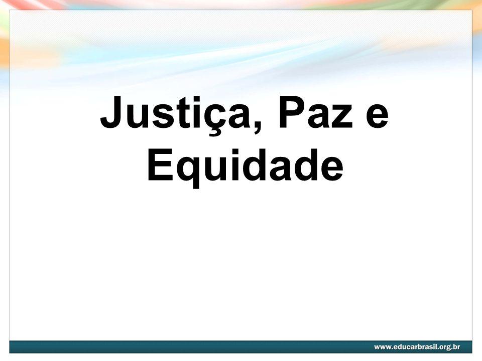 Justiça, Paz e Equidade