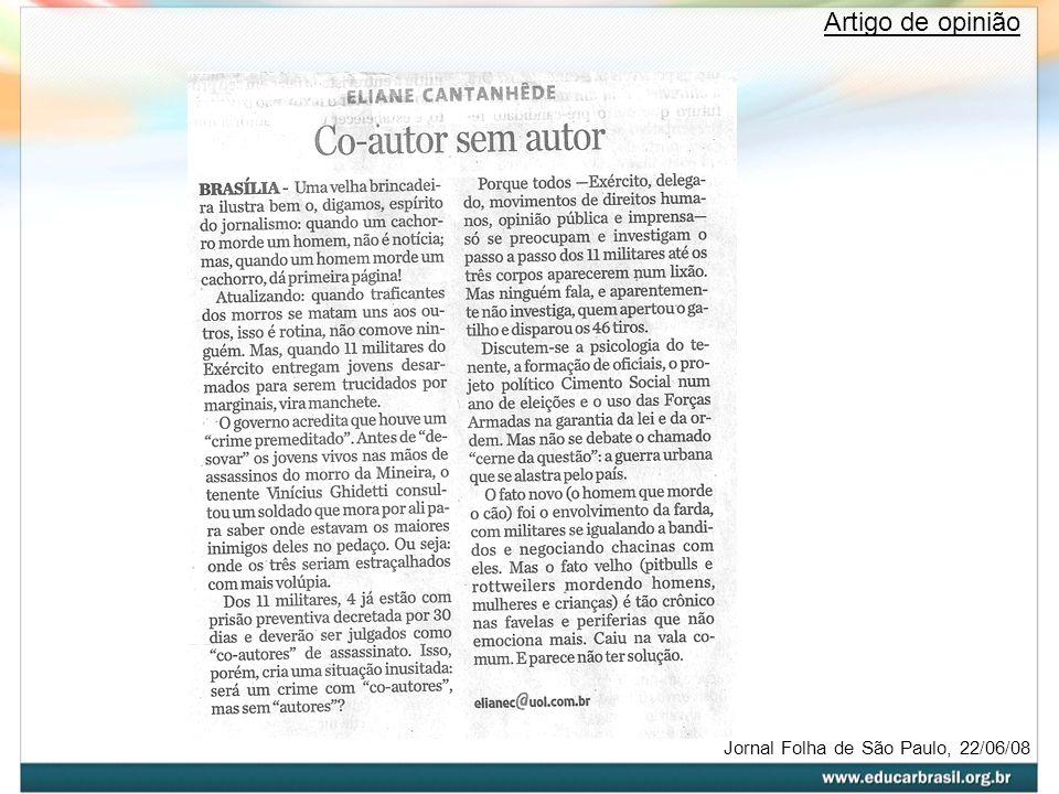 Jornal Folha de São Paulo, 22/06/08 Artigo de opinião