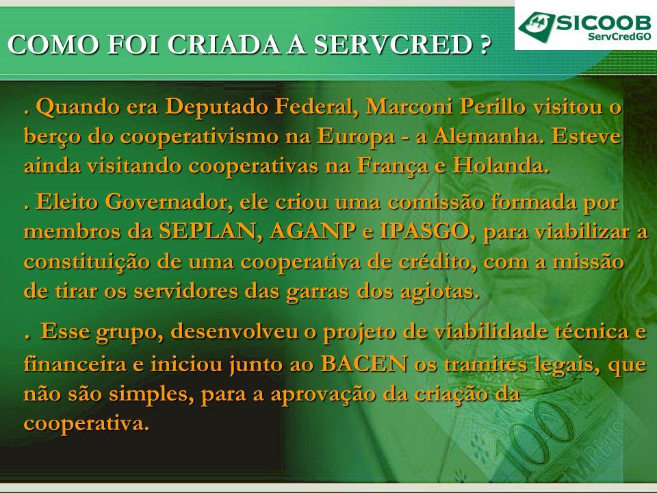 COMO FOI CRIADA A SERVCRED ?.