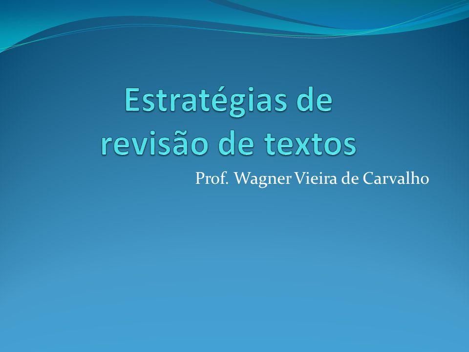 Prof. Wagner Vieira de Carvalho