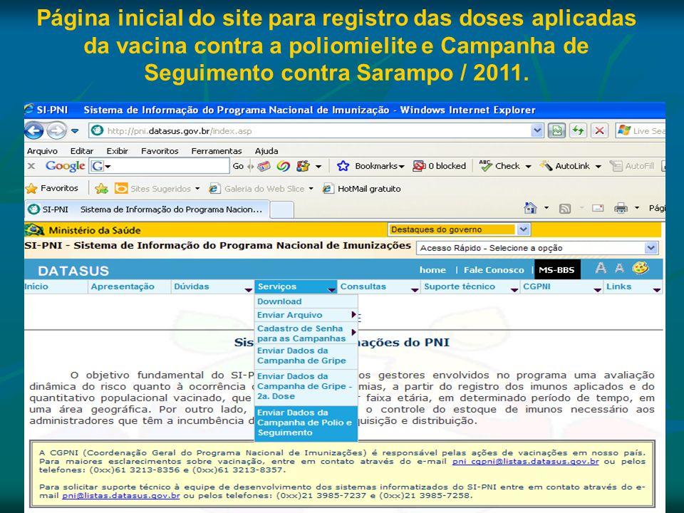 Consultas no Site As informações serão disponibilizadas em tempo real (online) com consultas permitidas por sala de vacina, município, regional de saúde, unidade federada, região e Brasil (vacinômetros e outros relatórios).