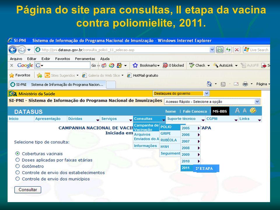 Página do site para consultas, II etapa da vacina contra poliomielite, 2011. 2ª ETAPA
