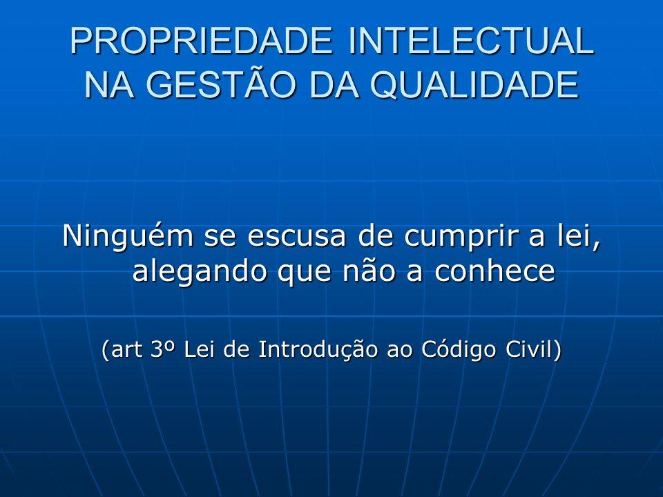 O QUE É PROPRIEDADE INTELECTUAL Conjunto dos direitos resultantes das concepções da inteligência João da Gama Cerqueira CARACTERÍSTICAS: Imaterialidade Imaterialidade Moralidade Moralidade Pessoalidade Pessoalidade