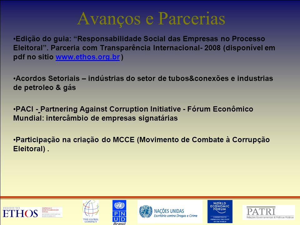 Avanços e Parcerias Edição do guia: Responsabilidade Social das Empresas no Processo Eleitoral.