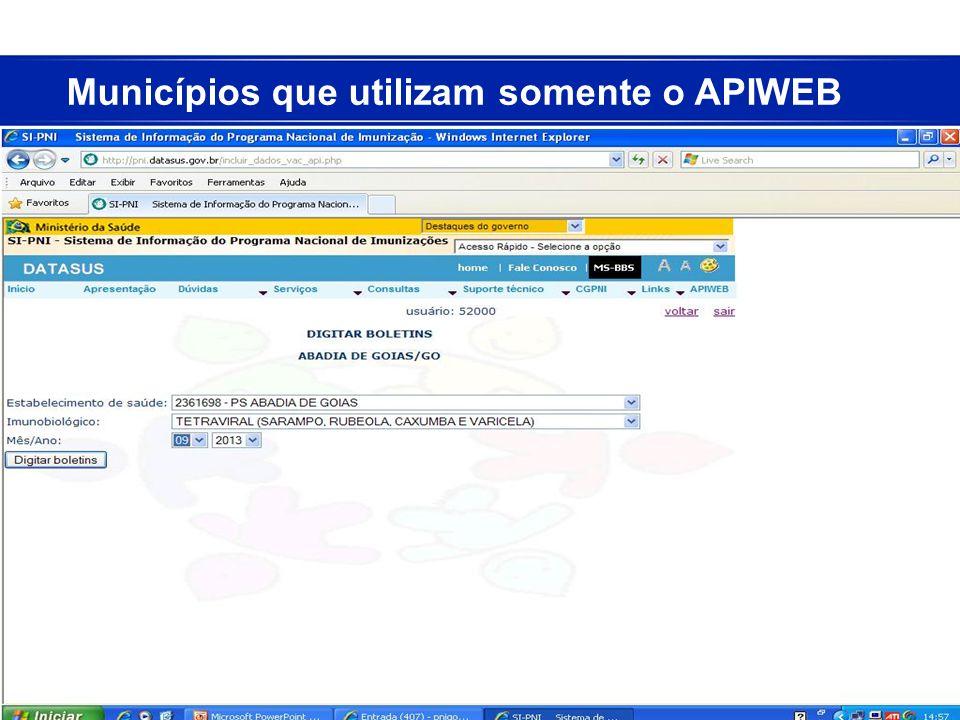 Municípios que utilizam somente o APIWEB