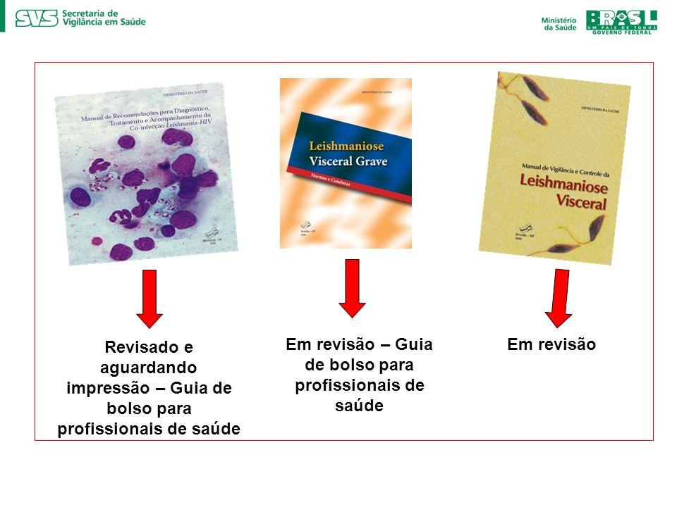 Revisado e aguardando impressão – Guia de bolso para profissionais de saúde Em revisão – Guia de bolso para profissionais de saúde Em revisão