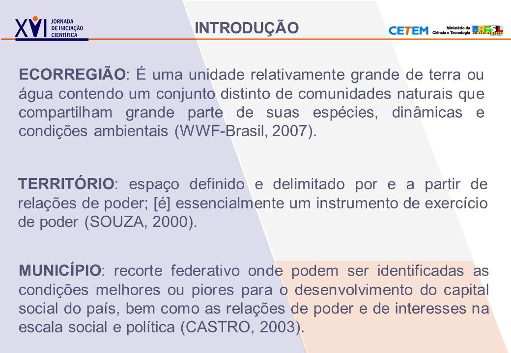 TERRITÓRIO: espaço definido e delimitado por e a partir de relações de poder; [é] essencialmente um instrumento de exercício de poder (SOUZA, 2000). M