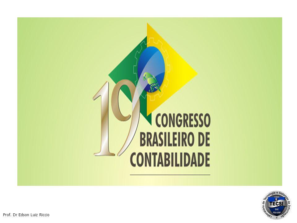 XBRL no Brasil - Início do desenvolvimento 2003 e 2005– Primeiras duas dissertações de Mestrado sobre XBRL (Unifacs e USP) 2005 – Primeiros livros sobre XBRL 2004 – a 2008 – Workshops internacionais na USP sobre XBRL