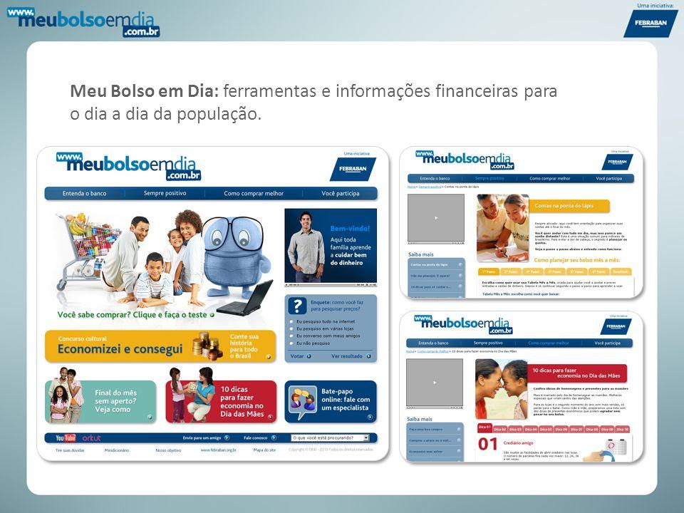 Meu Bolso em Dia: ferramentas e informações financeiras para o dia a dia da população.