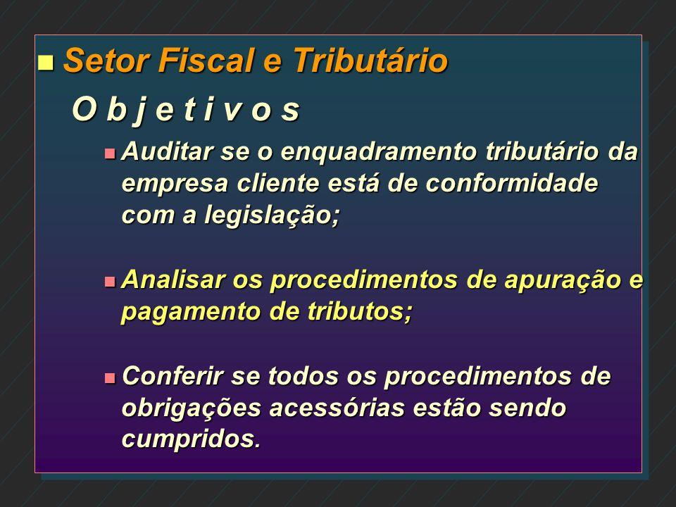 n Setor Paralegal O b j e t i v o n Verificar a documentação legal que ampara o registro da empresa cliente em todas as repartições.