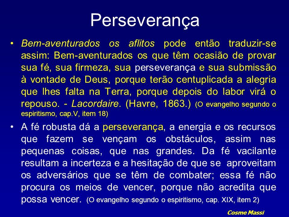 Cosme Massi Perseverança Observação.
