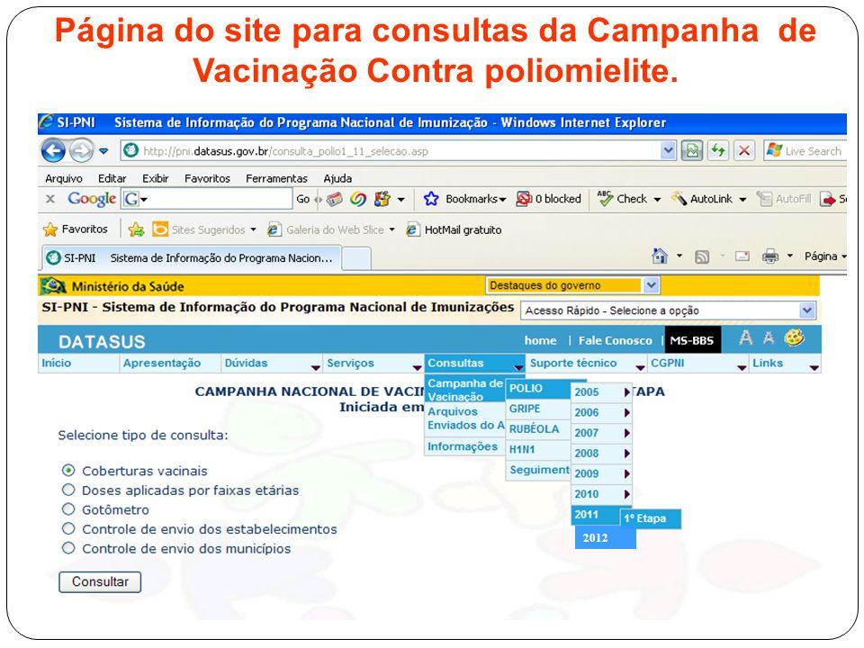 Página do site para consultas da Campanha de Vacinação Contra poliomielite. 2012