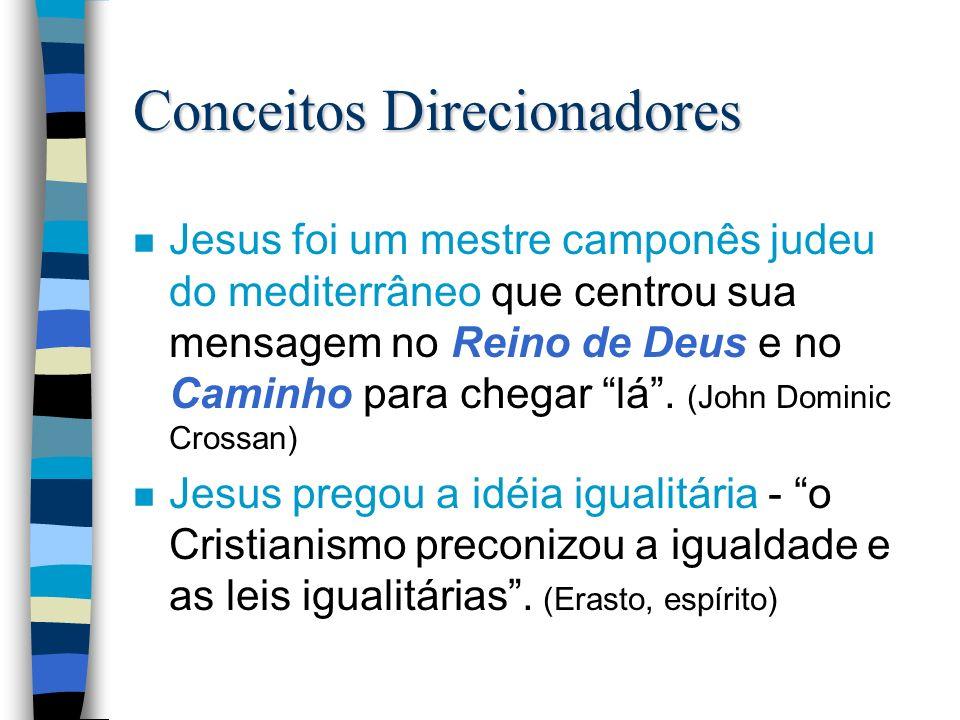 Jesus: Jesus: o mestre da mensagem igualitária Muitos dos que agora são os primeiros, serão os últimos nMuitos dos que agora são os primeiros, serão os últimos e muitos dos que agora são os útlimos serão os primeiros.
