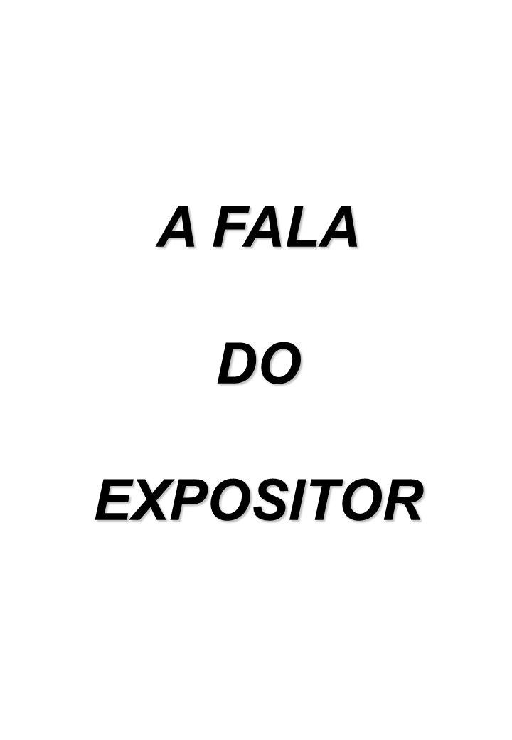A FALA DOEXPOSITOR