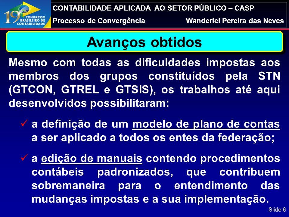 CONTABILIDADE APLICADA AO SETOR PÚBLICO – CASP Processo de ConvergênciaWanderlei Pereira das Neves Módulo de Precatórios – Relatórios RF Grau de risco Slide 36
