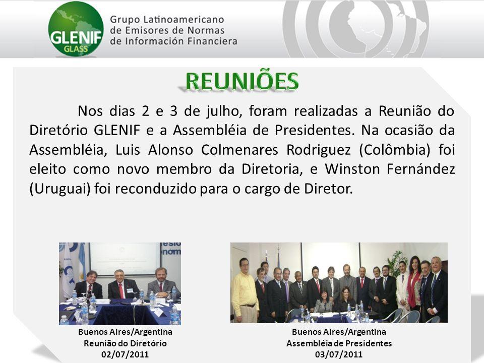 Nos dias 2 e 3 de julho, foram realizadas a Reunião do Diretório GLENIF e a Assembléia de Presidentes. Na ocasião da Assembléia, Luis Alonso Colmenare