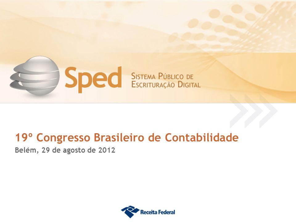 19º Congresso Brasileiro de Contabilidade Belém, 29 de agosto de 2012