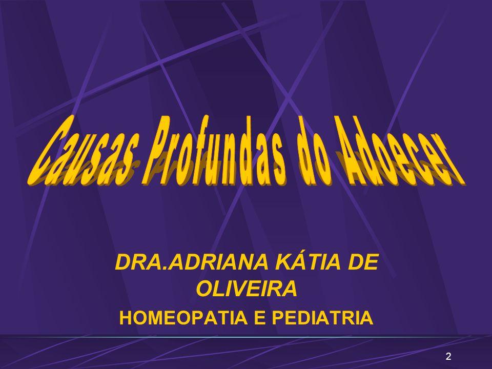 2 DRA.ADRIANA KÁTIA DE OLIVEIRA HOMEOPATIA E PEDIATRIA