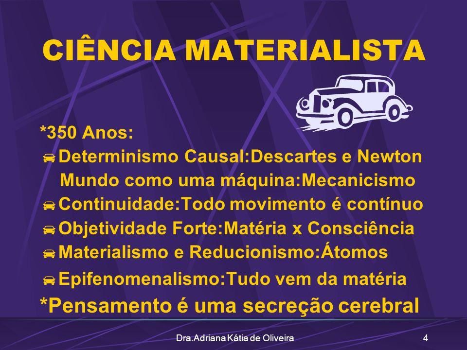 Dra.Adriana Kátia de Oliveira15