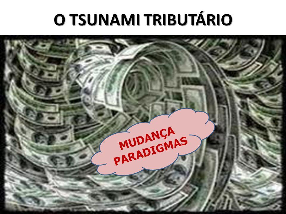 O TSUNAMI TRIBUTÁRIO 2 MUDANÇA PARADIGMAS