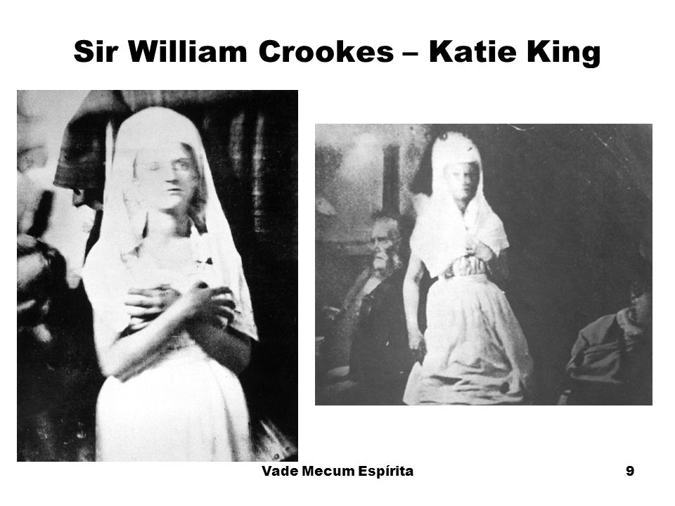 9 Sir William Crookes – Katie King Vade Mecum Espírita