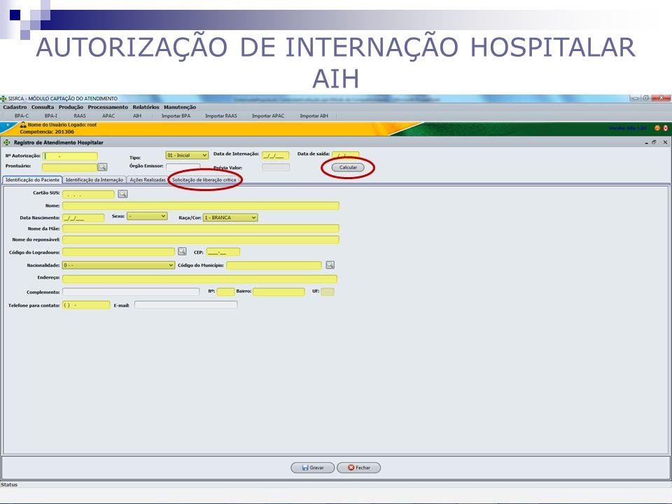 AUTORIZAÇÃO DE INTERNAÇÃO HOSPITALAR AIH