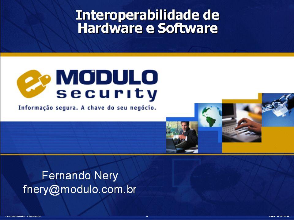 1 Documento RestritoRN #### Fernando Nery fnery@modulo.com.br Sistema de Análise de Riscos e Gestão do Conhecimento em Segurança da Informação