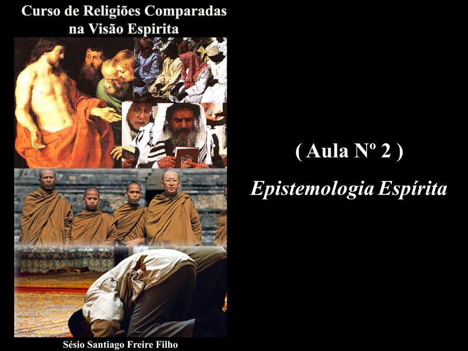 ( Aula Nº 2 ) Epistemologia Espírita