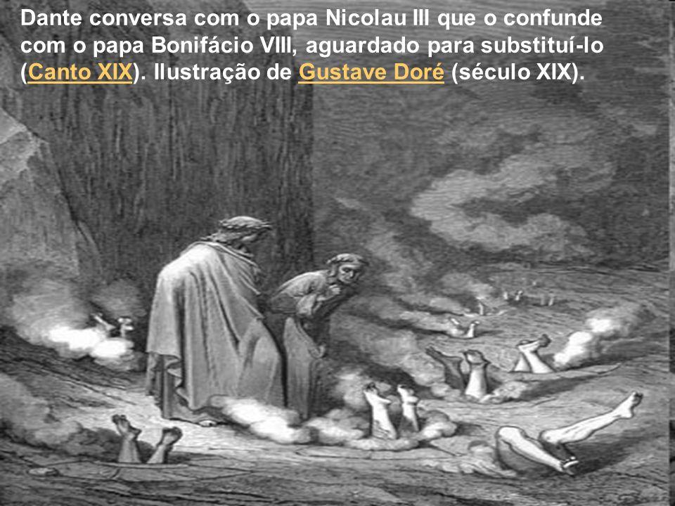 Dante conversa com o papa Nicolau III que o confunde com o papa Bonifácio VIII, aguardado para substituí-lo (Canto XIX). Ilustração de Gustave Doré (s
