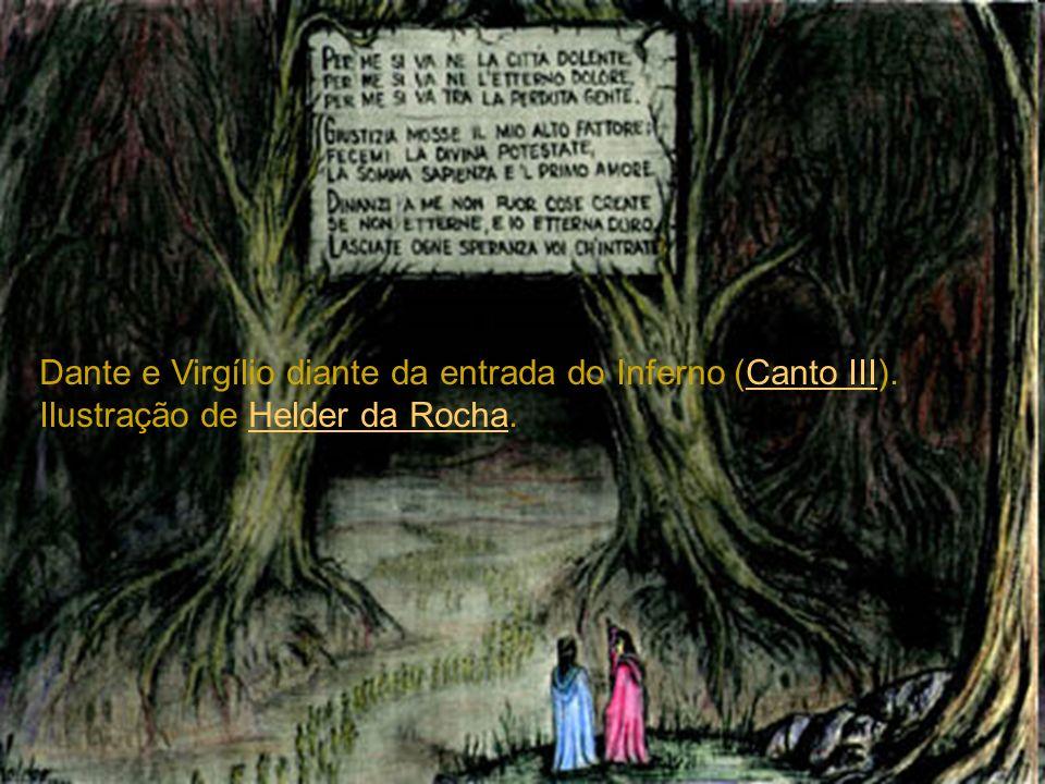 Dante e Virgílio diante do portal do Inferno (Canto III).